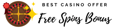 Best Casinos Offering A No Deposit Free Spins Bonus